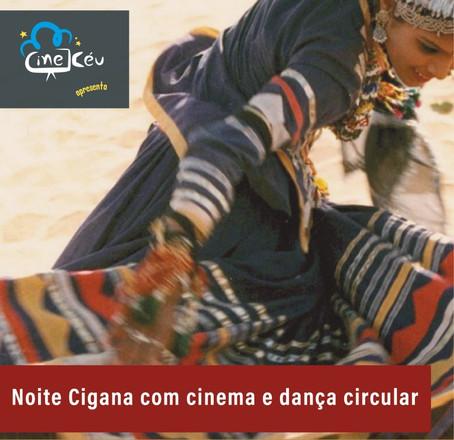 Projeto Cine Céu apresenta Noite Cigana com cinema e dança circular