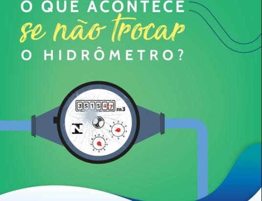 O que acontece se não trocar o hidrômetro?