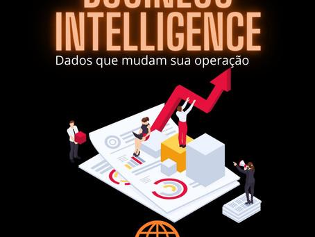 Business Intelligence: Dados que mudam sua operação