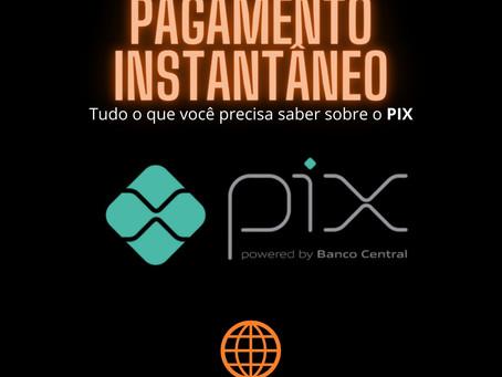 PIX: Novo pagamento instantâneo já está disponível