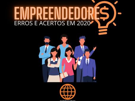Erros e acertos dos empreendedores em 2020