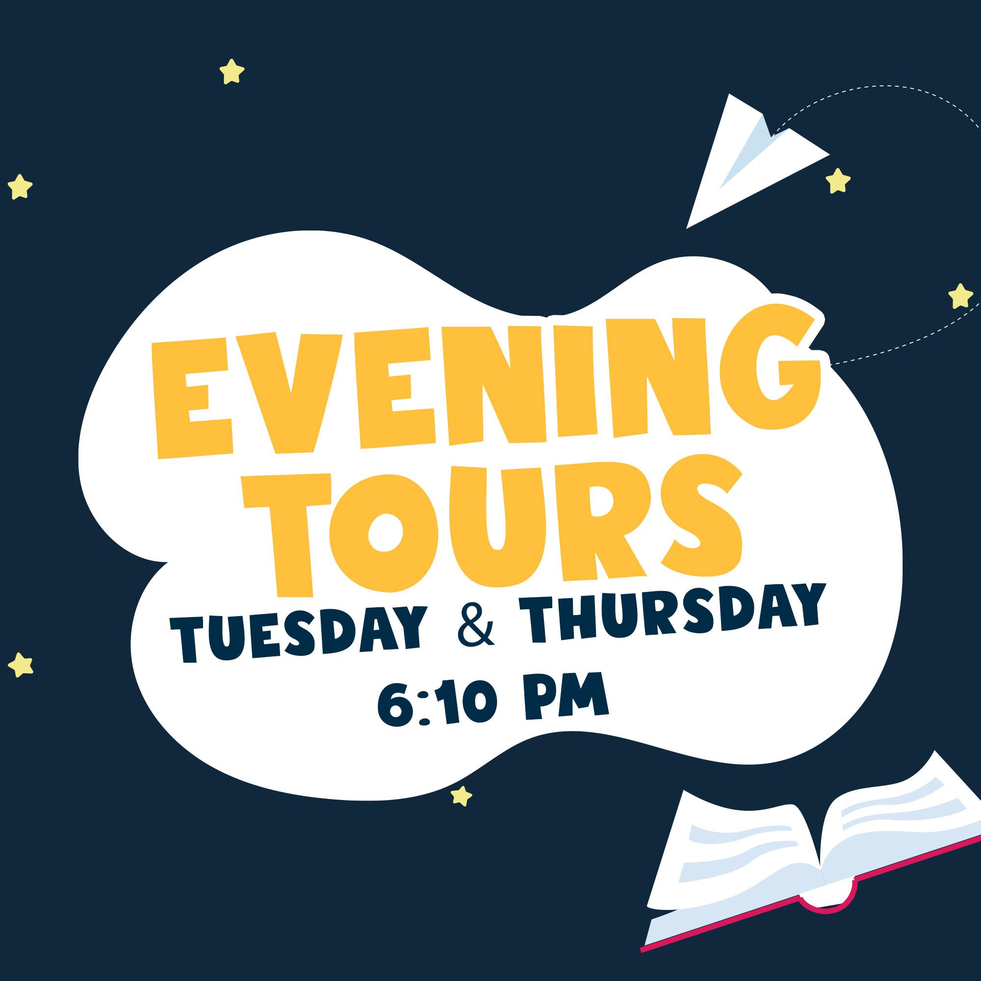Evening Tours