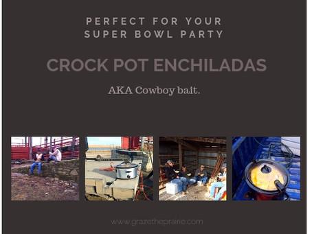 Crock Pot Enchiladas AKA Cowboy Bait