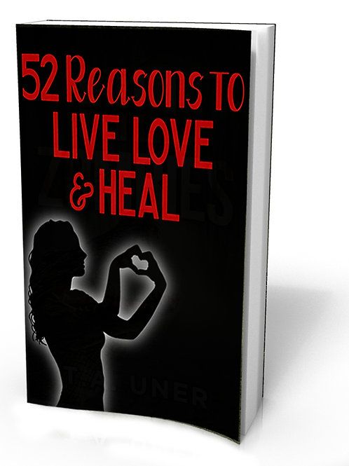 52 Reasons to Live, Love, and Heal
