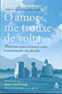 O AMOR ME TROUXE DE VOLTA