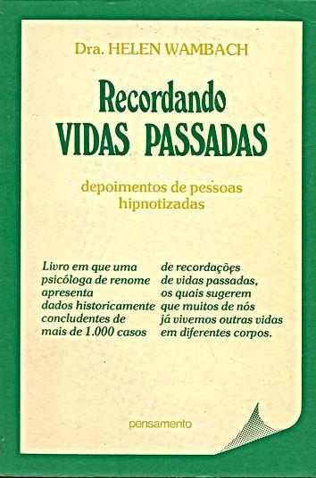 RECORDANDO VIDAS PASSADAS