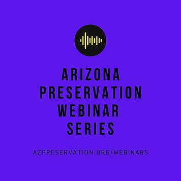 arizona preservation webinar network (3)