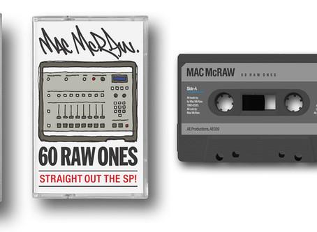 MAC McRAW - 6O RAW ONES - BEAT TAPE CASSETTE