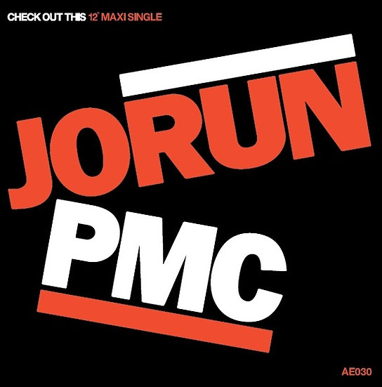 """JORUN-PMC - Check Out This 12"""""""
