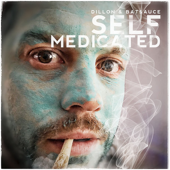 DILLON & BATSAUCE - SELF MEDICATED