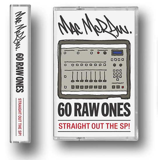 MAC McRAW - 60 RAW ONES - CASSETTE BLACK SHELL