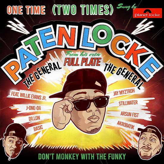 "PATEN LOCKE - ONE TIME (TWO TIMES) 7"""