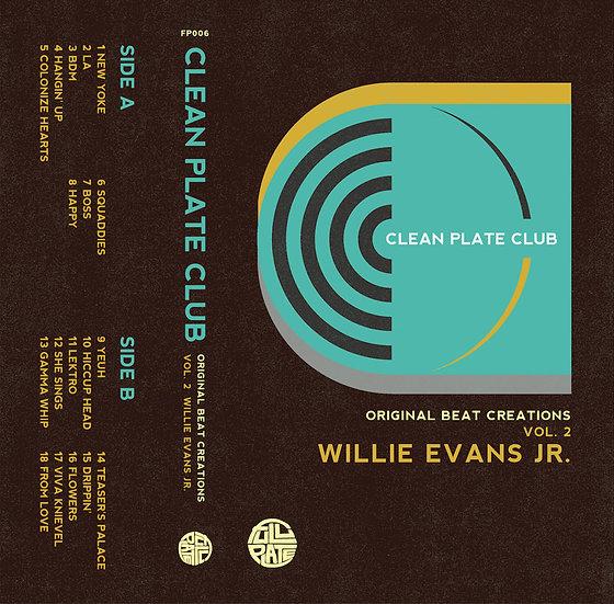 Willie Evans Jr. - Clean Plate Club Vol.2