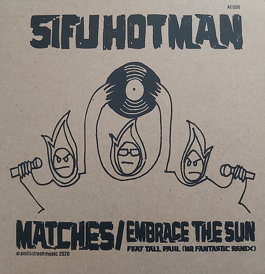"Sifu Hotman - Matches 7"" SPECIAL EDITION SLEEVE"