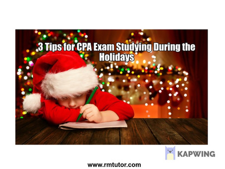 3 Tips for CPA Exam Studying During the Holidays