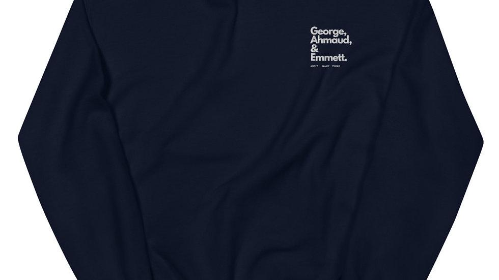 George, Ahmaud, Emmett - Black Lives Matter - Unisex Sweatshirt - Embroidery