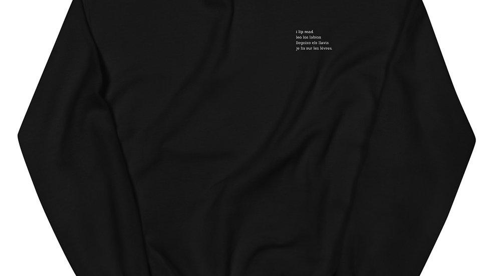i lip read - 4 languages - Unisex Sweatshirt
