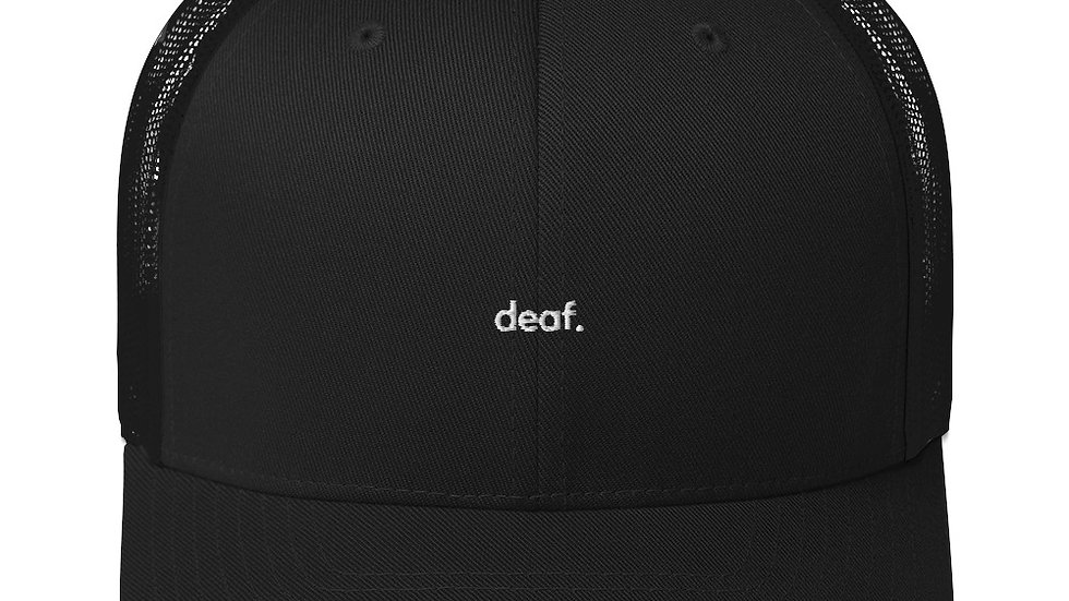 deaf. Trucker Cap