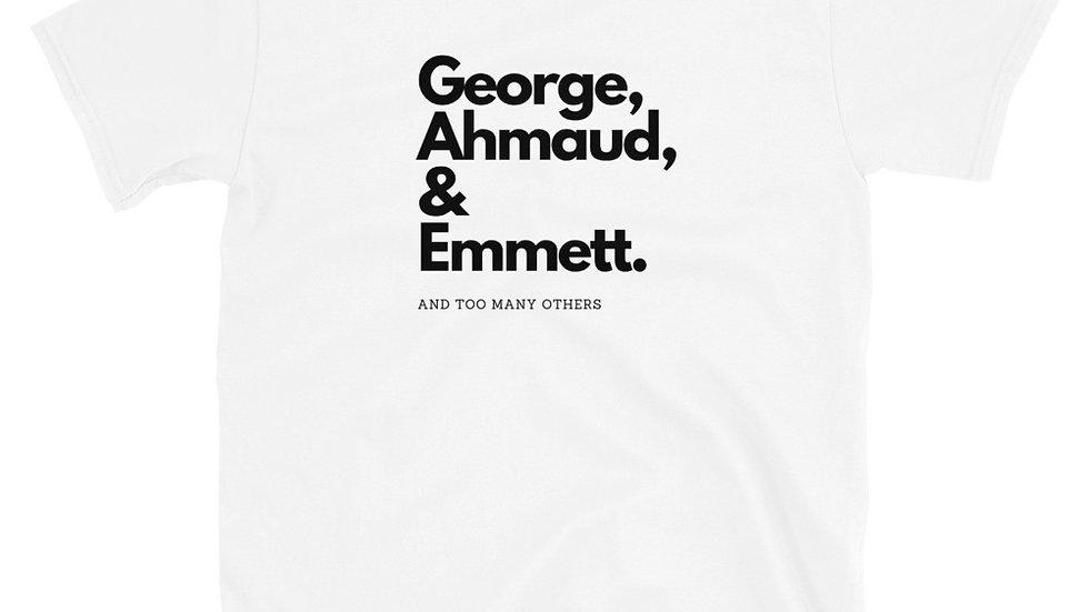 George, Ahmaud & Emmett. - Unisex - 100% Cotton T-shirt