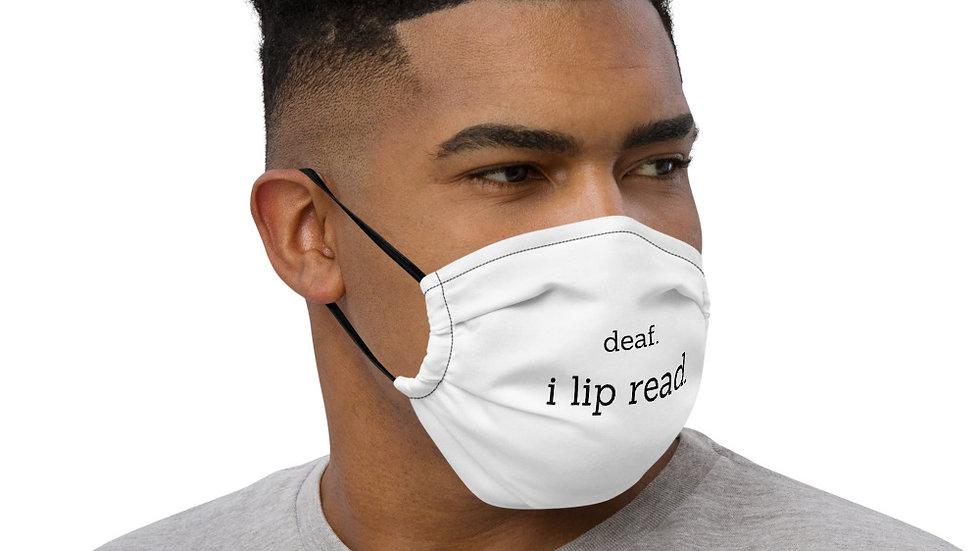 mask. deaf. i lip read