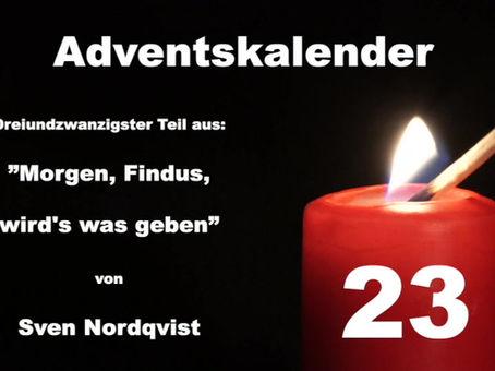 Wir wünschen euch einen schönen 23.Dezember!