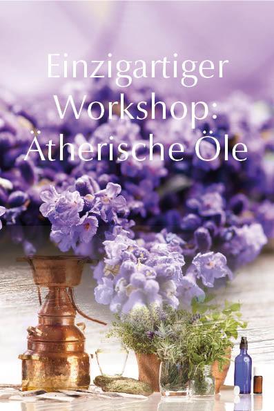 Einzigartiger Workshop: Ätherische Öle