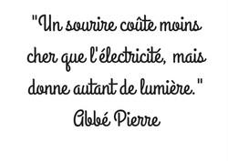 _Un_sourire_coûte_moins_cher_que_l'électricité,_mais_donne_autant_de_lumière._