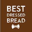 Best Dressed Bread