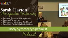 Sarah Clayton, BSc (Hons) PGCE: Therapeutic Positioning