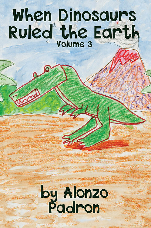 Book - When Dinosaurs Ruled the Earth Volume 3