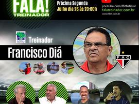 Treinador Diá no FALA TREINADOR