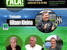 Gilson Kleina no FALA TREINADOR