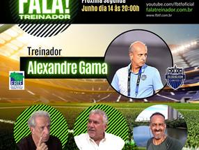 Alexandre Gama no FALA TREINADOR