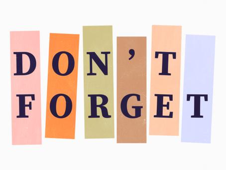 Upcoming Reminders!!