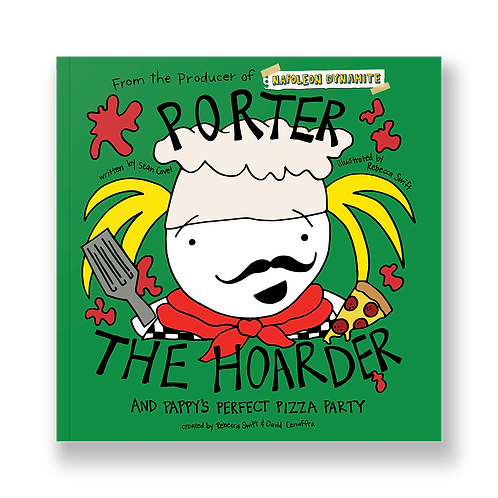 Porter the Hoarder and Pappy's Perfect Pizza Party - Perfect Paperback