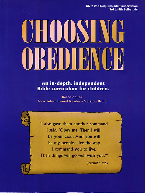 Elementary Age - Choosing Obedience