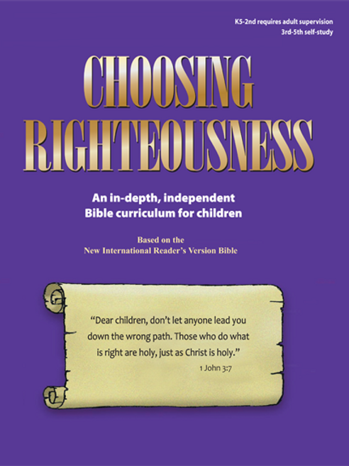 Elementary Age - Choosing Righteousness