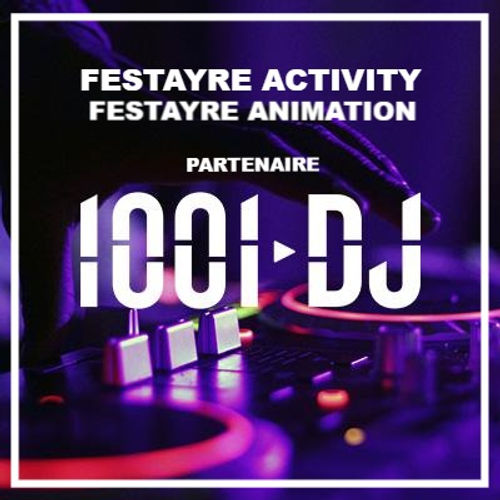 1001-DJ_PARTENAIRE FESTAYRE ACTIVITY