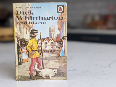 Dick Whittington - The Real Story behind the Real Man