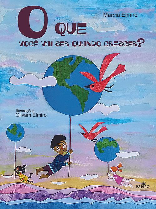 Livro O que você vai ser quando crescer?