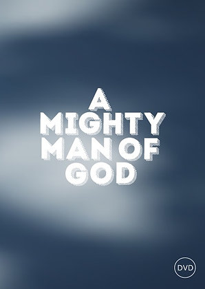 A Mighty Man of God