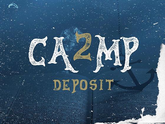 Camp 2 DEPOSIT (PER PERSON) , 2020