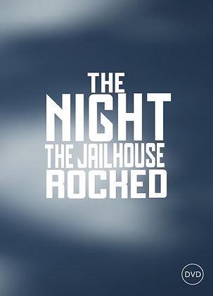 The Night The Jailhouse Rocked