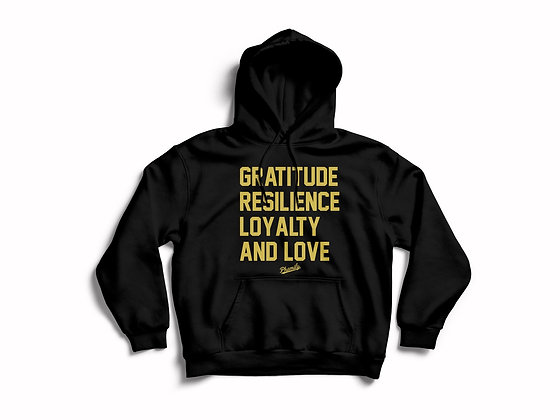 Gratitude Resilience Loyalty and Love Hoodie Pullover
