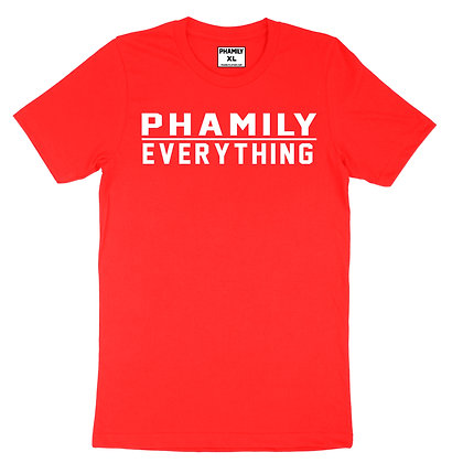 Phamily Over Everything T-Shirt