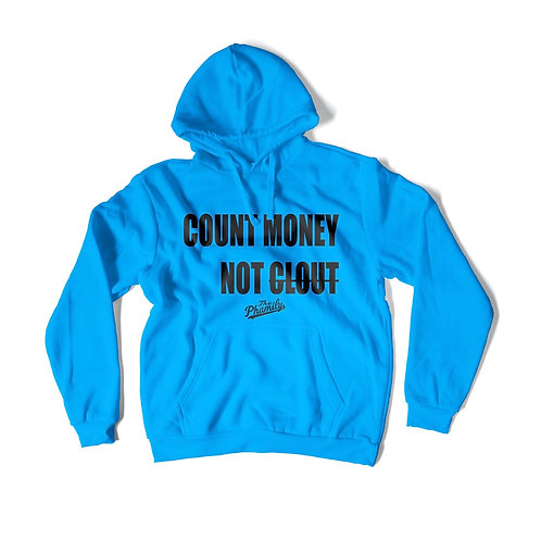 Count Money Not Clout Hoodie