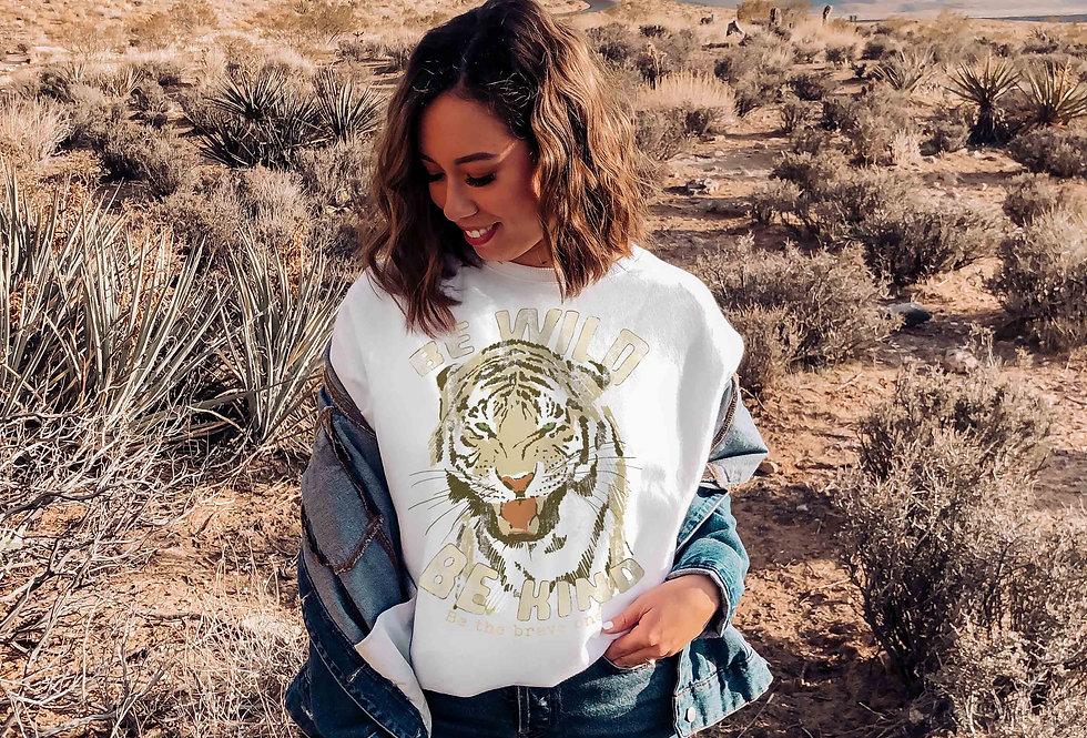 Be wild be kind Sweatshirt