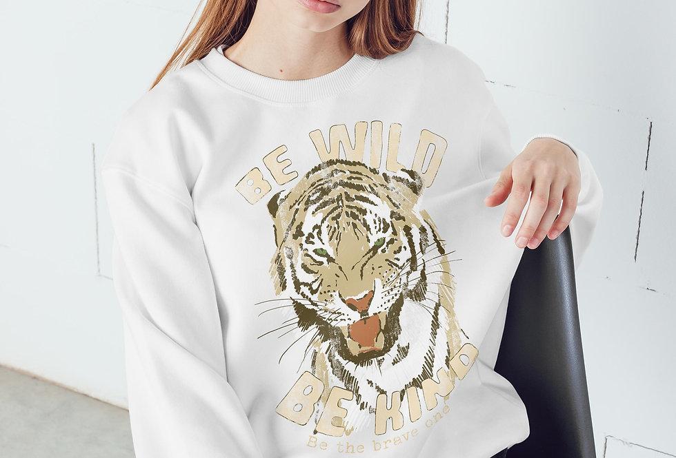 Be wild Sweatshirt