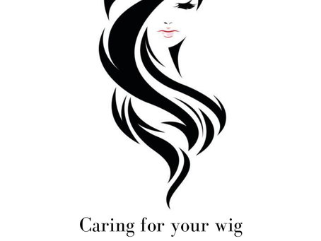 Caring for your wig