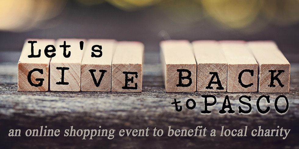 Let's Give Back to Pasco Online Shopping Event